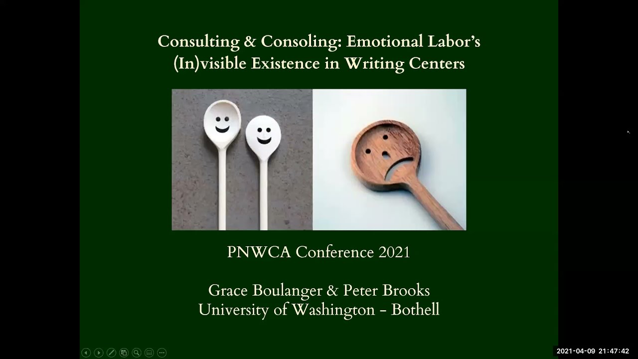 Consulting & Consoling: Emotional Labor's (In)visible Existence in Writing Centers