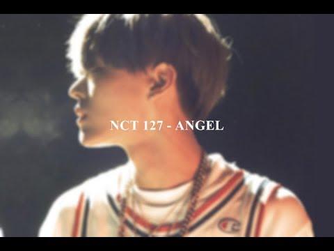 中文字幕 | NCT 127 - Angel