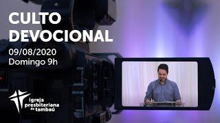 IPTambaú   Culto Devocional Ao Vivo   09/08/2020