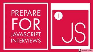 Prepare Javascript Interviews