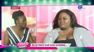 PAROLES DE FEMMES (JE TAPE SUR MON HOMME) MARDI 26 FEVRIER 2019 EQUINOXE TV