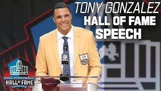 Tony Gonzalez FULL Hall of Fame Speech | 2019 Pro Football Hall of Fame | NFL