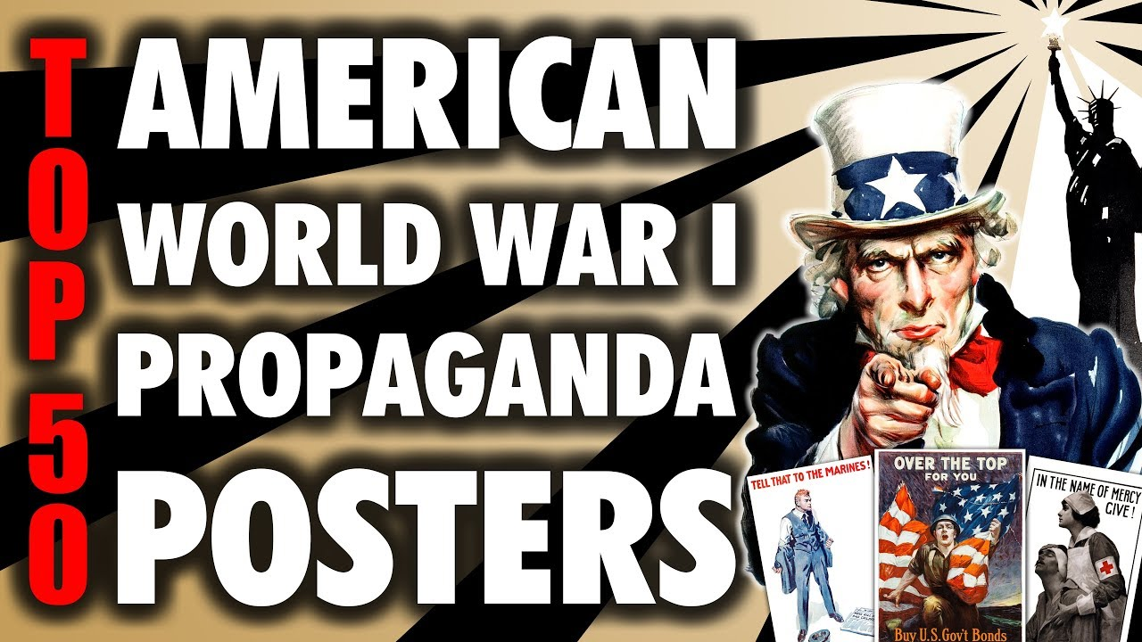 top 50 american world war i propaganda posters 4k uhd youtube