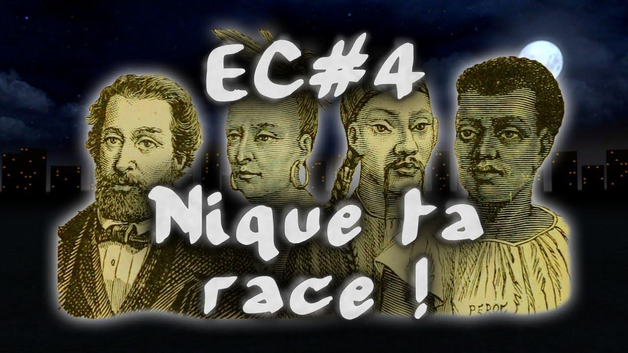 Nique ta race ! #EspritCritique 4
