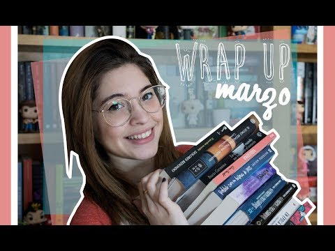 WRAP UP MARZO 2018 RÉCORD DE LIBROS LEÍDOS    Bicheando Libros