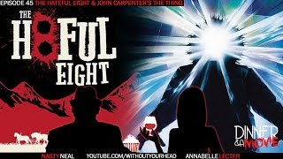 dinner a movie reviews the hateful eight and john carpenter s the thing part 1