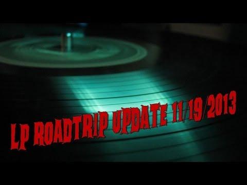 VINYL LP ROAD TRIP UPDATE 11/19/2013 (Hard Rock, Punk & Rock N' Roll) VINYL COMMUNITY