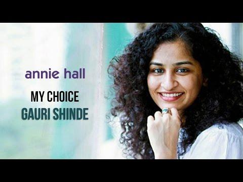 Gauri Shinde | My Choice