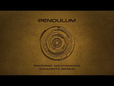 Pendulum - Propane Nightmares (Grabbitz Remix)