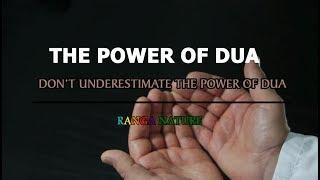 THE POWER OF DUA   DON'T UNDERESTIMATE THE POWER OF DUA   RANGA NATURE