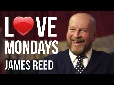 James Reed - Love Mondays - PART 1/2 | London Real