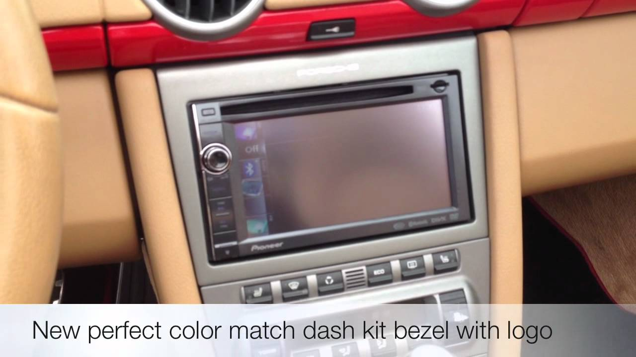 Porsche 997 Boxster Dash Kit Pioneer Avic X940bt Navigation Youtube