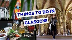 20 Things to do in Glasgow, Scotland Travel Guide
