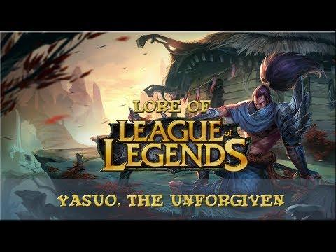 Lore of League of Legends [Part 62] Yasuo, The Unforgiven