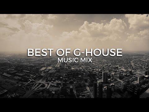 Best of G House  Mix | Future Fox