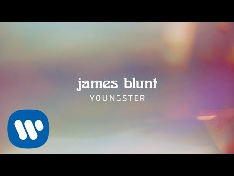 James Blunt - Youngster [Official Lyric Video]
