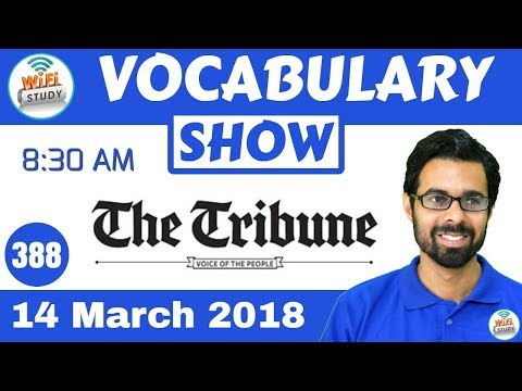 8:30 AM -The Tribune  Vocabulary with Tricks (14th March, 2018) | Day- 388