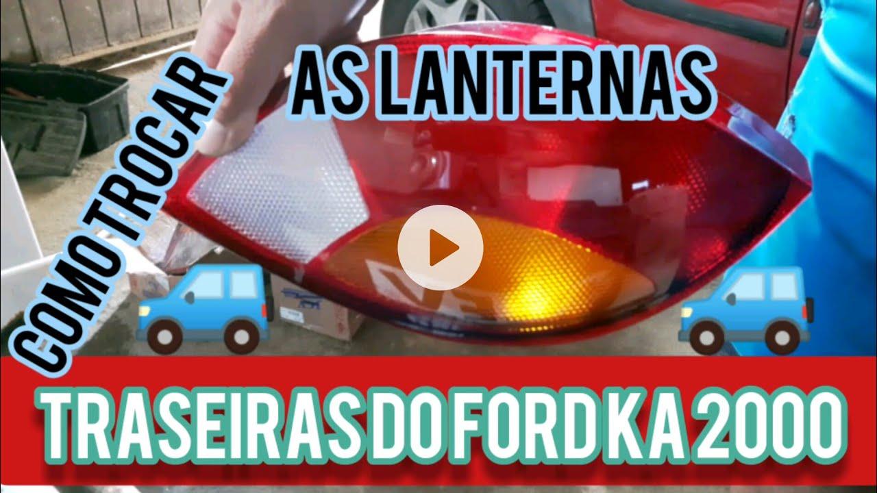 como trocar as lanternas traseiras do ford ka 2000