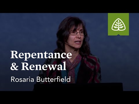 Rosaria Butterfield: Repentance & Renewal