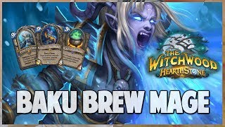 Baku Brew Mage | Surviving Standard 91 | Hearthstone | The Witchwood
