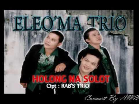 TRIO ELEQMA VOL 1#  HOLONG NASOLOT