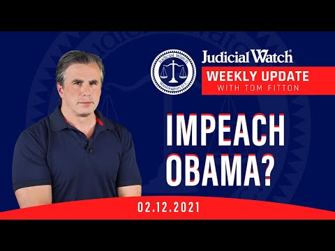 IMPEACH OBAMA? Judicial Watch in Court over Sedition against Trump!