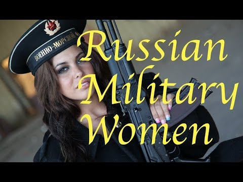 WOW: Did You Know That 50,000 Russian Women Work in Russia's Military?