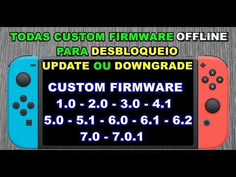 TODAS CFW PARA FAZER UPDATE OU DOWNGRADE OFFLINE NO NINTENDO SWITCH - CFW  1 0 0 ATÉ 7 0 1