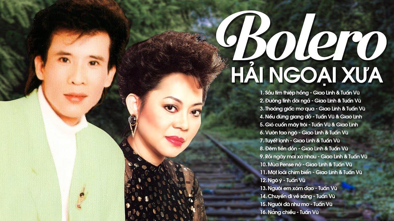 TUẤN VŨ, GIAO LINH - Song Ca Sầu Tím Thiệp Hòng Vạn Người Mê - Nhạc Bolero Hải Ngoại Bất Hủ