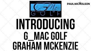 Introducing G_McGolf - Graham Mckenzie
