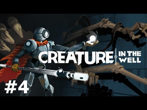 Creature in the well pt 4 |