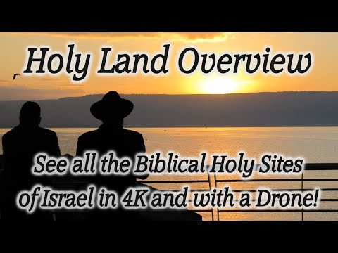 Bible Tour Overview of Israel the Holy Land in 4K and Drone