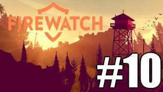Firewatch Gameplay Playthrough #10 - The Setup (PC)