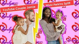 youtube-couple-goals-jamie-nikki-perkins-announce-they-re-separating