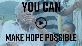 You Can Make Hope Possible