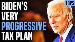 Joe Biden's Tax Plan Could Be Most Progressive in History