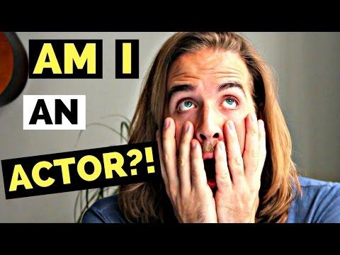 AM I AN ACTOR?! (THE TRUTH)