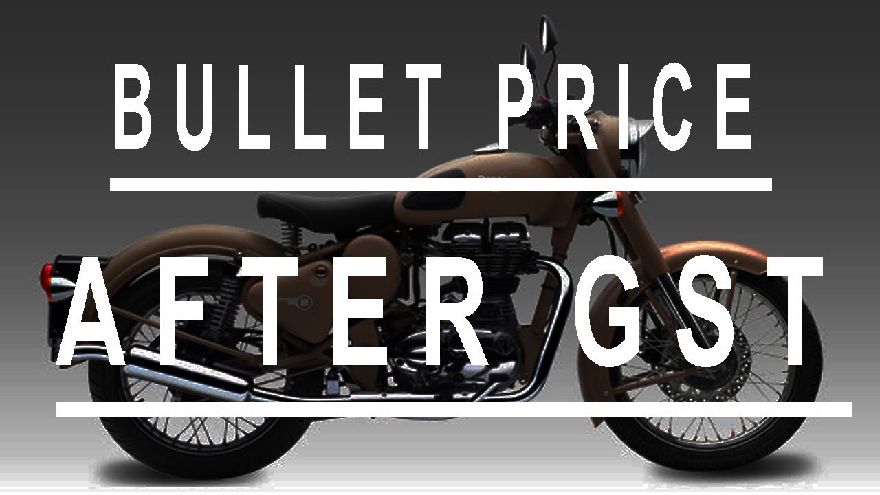 Bullet Price After GTS L Royal Enfield Bike GST