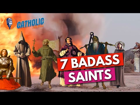 Episode 29: 7 Badass Catholic Saints | The Catholic Talk Show