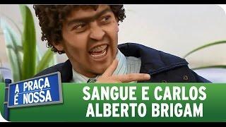 A Praça É Nossa (01/10/15) - Sangue e Carlos Alberto brigam no palco