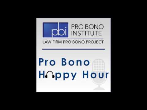 Pro Bono Happy Hour - The State of Law Firm Pro Bono