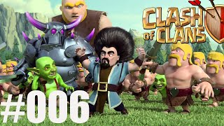 CLASH OF CLANS #006||PLANUNG!?!