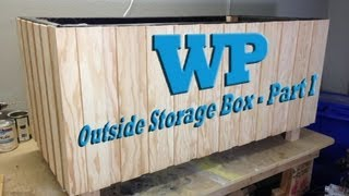 Outside Storage Box - Part I