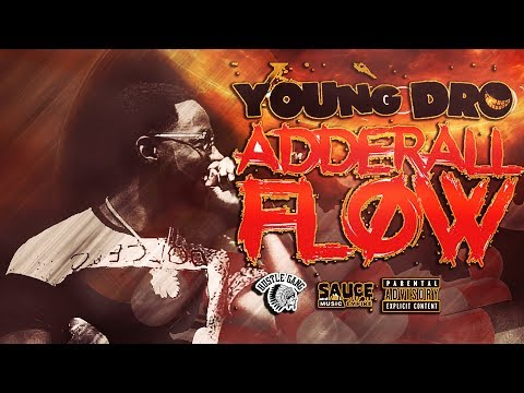 Young Dro - Drip or Drown  ( #AddyFlow)