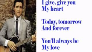 Today, Tomorrow and Forever- Elvis Cover With Lyrics (Pattarasila59)