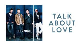 Boyzone - Talk About Love (Official Audio) YouTube Videos