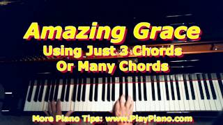 """Playing """"Amazing Grace"""" With 3 Chords Or Many"""