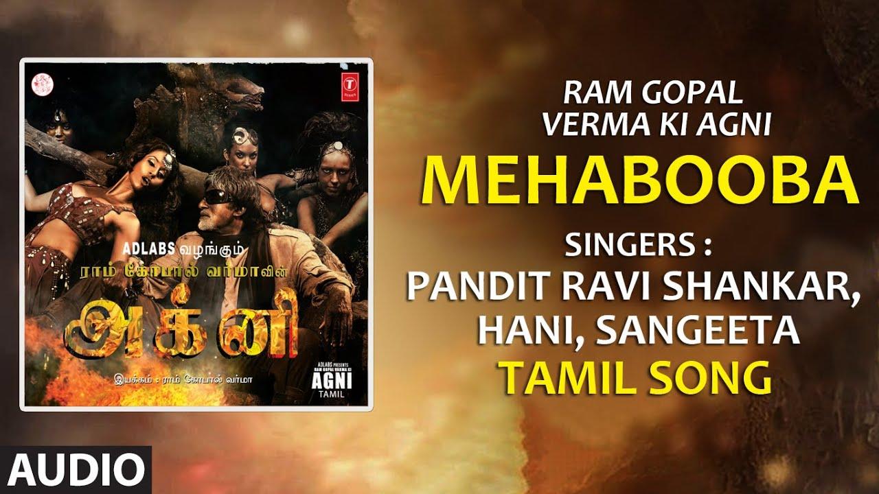 Mehabooba Full Audio Song   Tamil Ram Gopal Verma Ki Agni   Amitabh Bachchan, Ajay Devgan, Mohanlal