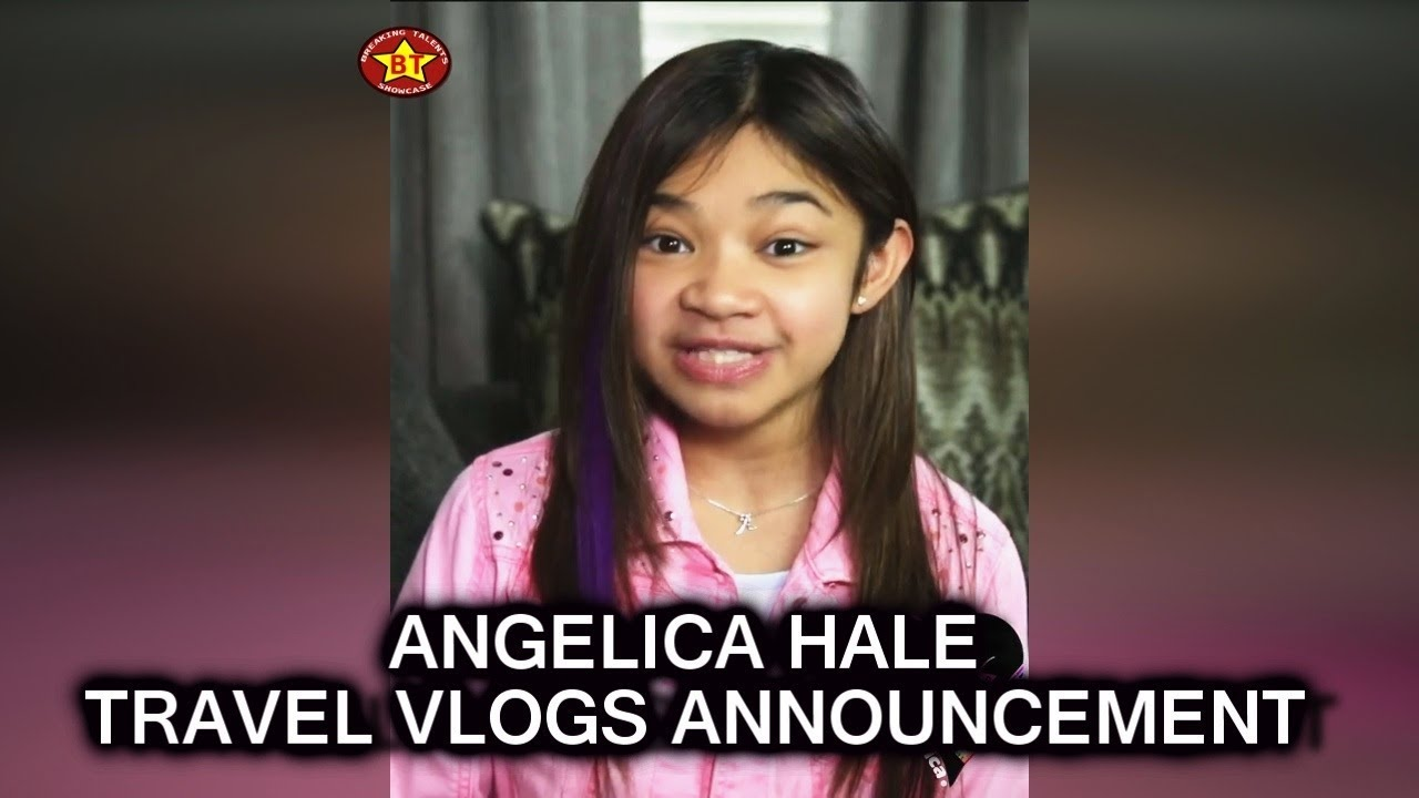 Angelica Hale Announces Her Travel Video Blogs or Travel Vlogs