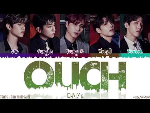 DAY6 (데이식스) – 'OUCH' (아야야) Lyrics [Color Coded_Han_Rom_Eng]